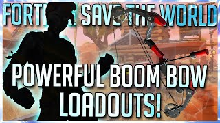 FORTNITE STW: 2 POWERFUL LOADOUTS FOR THE BOOM BOW IN SAVE THE WORLD! [BOOM BOW TIPS]