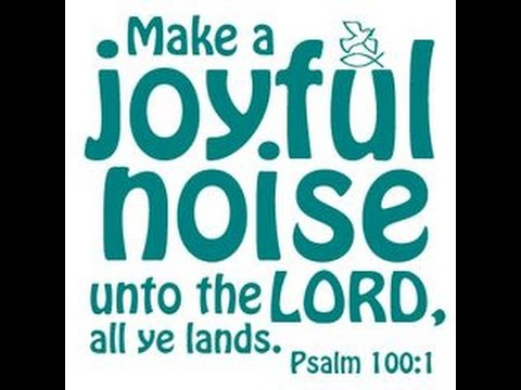 Bible in Song - Psalm 100