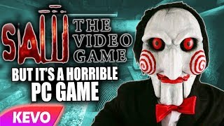 Saw but it's a horrible pc game