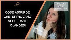 COSE ASSURDE NELLE CASE OLANDESI