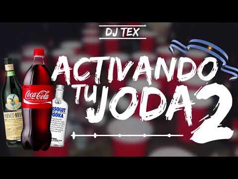 ACTIVANDO TU JODA🔥|PARTE 2|  [DJ TEX ✘ EL REY RMX]