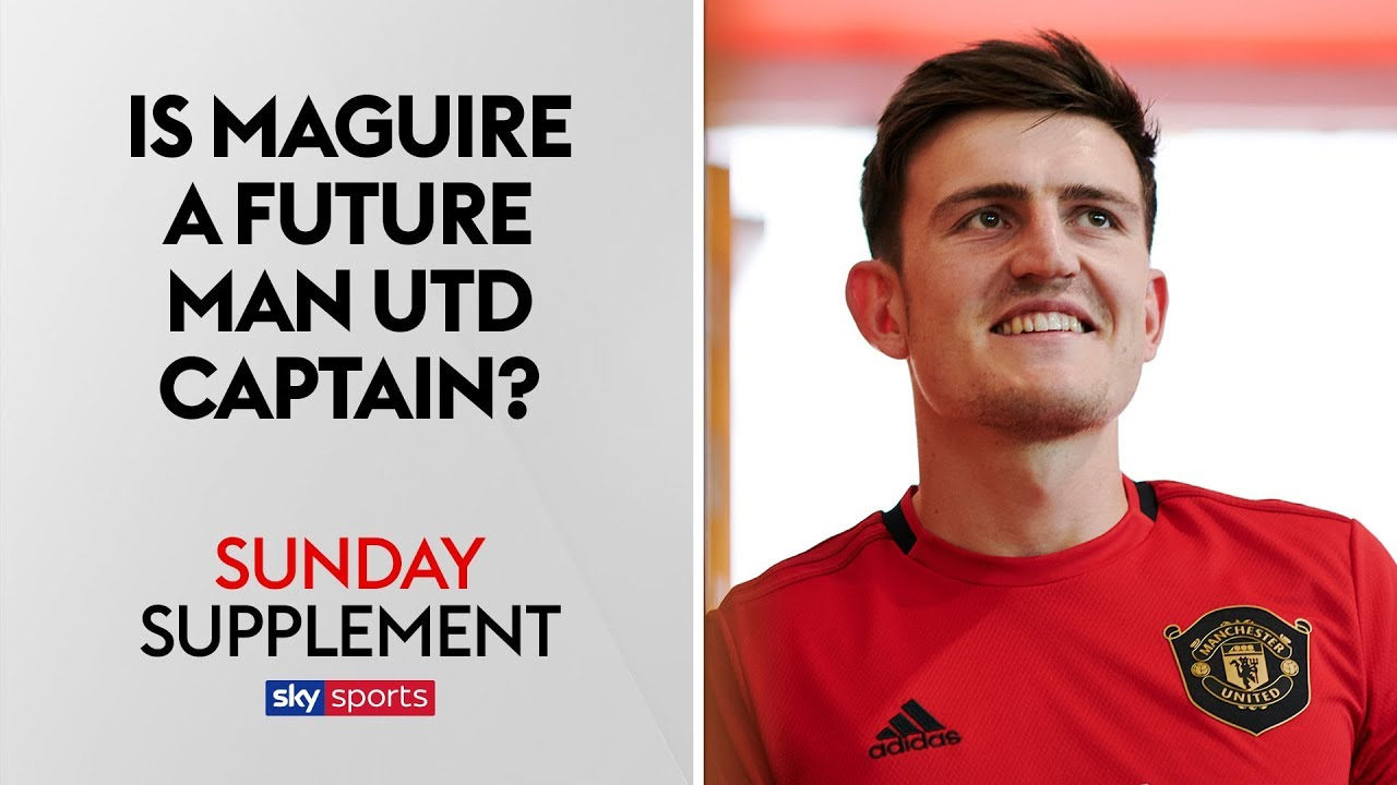 Is Harry Maguire a future Manchester United captain? | Sunday Supplement | Full Show