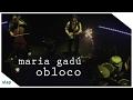 maria gadú - guelã ao vivo - obloco [vídeo oficial]