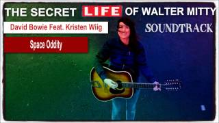 SPACE ODDITY:::[DAVID BOWIE FEAT KRISTEN WIIG] THE SECRET LIFE OF WALTER MITTY 2013   SOUNDTRACK