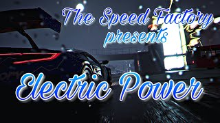The Speed Factory presents: Electric Power (The Crew 2 Cinematic)
