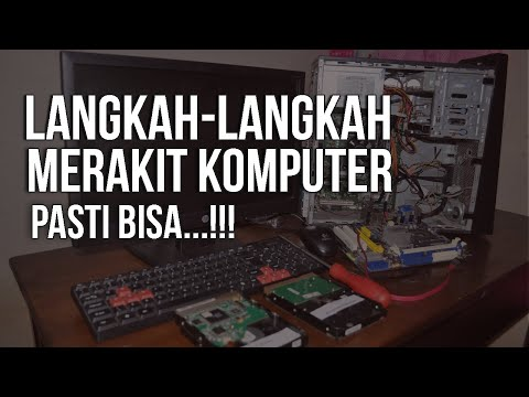 14# Langkah Langkah Merakit PC Dari Awal Sampai Akhir
