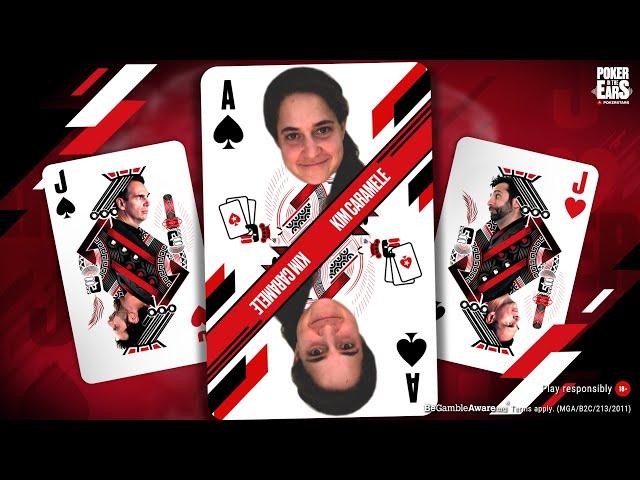 POKER IN THE EARS PODCAST: KIM CARAMELE ♠️ PokerStars