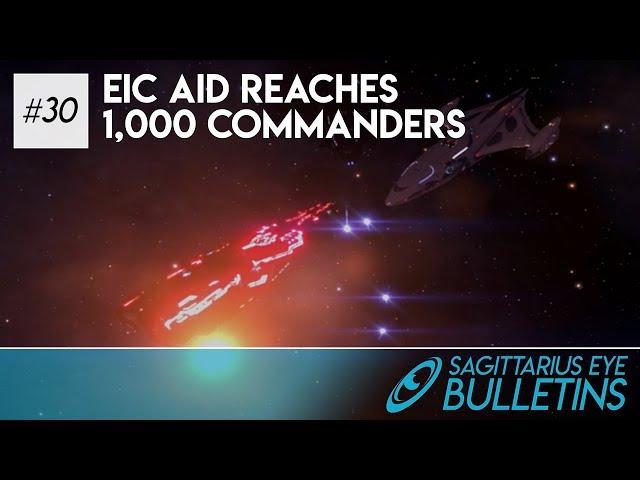 Sagittarius Eye Bulletin - EIC Aid Reaches 1,000 Commanders