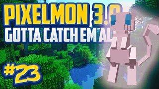 """Minecraft Pixelmon 3.0 """"Legendary MEW!"""" Gotta Catch 'Em All - Episode 23 (Minecraft Pokemon Mod)"""