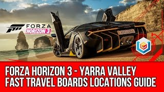 Forza Horizon 3 All Yarra Valley Fast Travel Boards Locations Guide