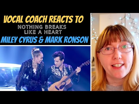 Vocal Coach Reacts to Mark Ronson ft Miley Cyrus 'Nothing Breaks Like a Heart'