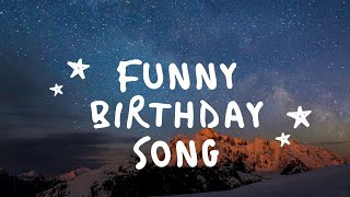 TikTok Funny Birthday Song