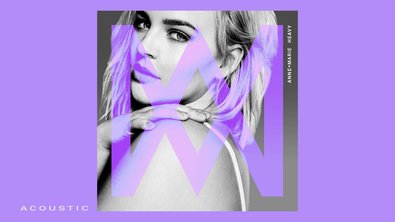 Anne-Marie - Heavy [Acoustic]