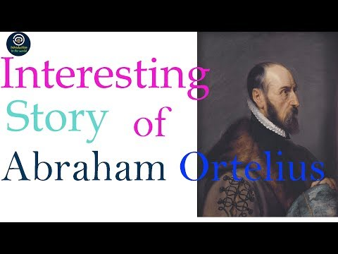 Abraham Ortelius theory information in english