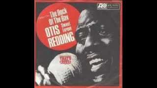 OTIS REDDING - (SITTIN ON) THE DOCK OF THE BAY - SWEET LORENE