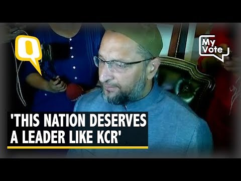 I'll Stand With KCR in 2019: AIMIM's Asaduddin Owaisi | The Quint