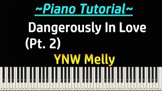 YNW Melly - Dangerously In Love (772 Love Pt. 2) (Piano Tutorial)