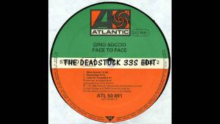 Gino Soccio - Who Dunnit (The Deadstock 33S Edit)