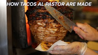 How Tacos Al Pastor Is Made • Tasty