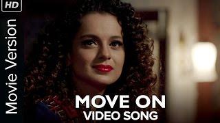 Move On (Official Video Song) | Tanu Weds Manu Returns | Kangana Ranaut & R Madhavan