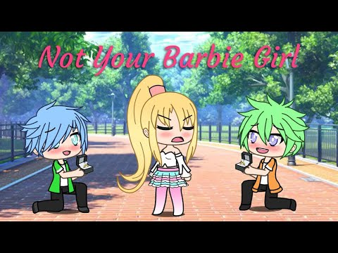 Not Your Barbie Girl | GachaVerse