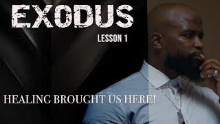 Study of Exodus Leṡson 1 - Willie B. Williams III