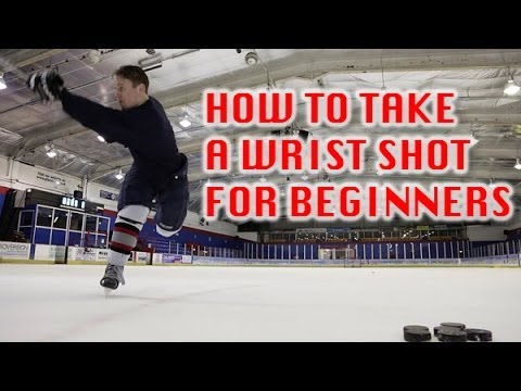 How To Take A Wrist Shot In Hockey For Beginners