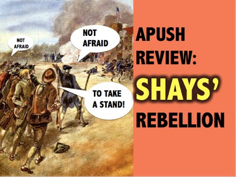 APUSH Redesign Review: Shays Rebellion