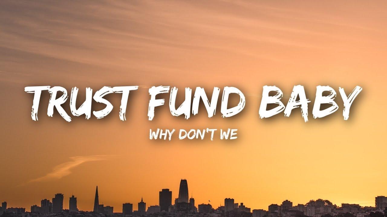 Download Why Don't We - Trust Fund Baby (Lyrics / Lyrics Video)