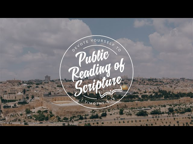 Public Reading of Scripture, June 21, 2020