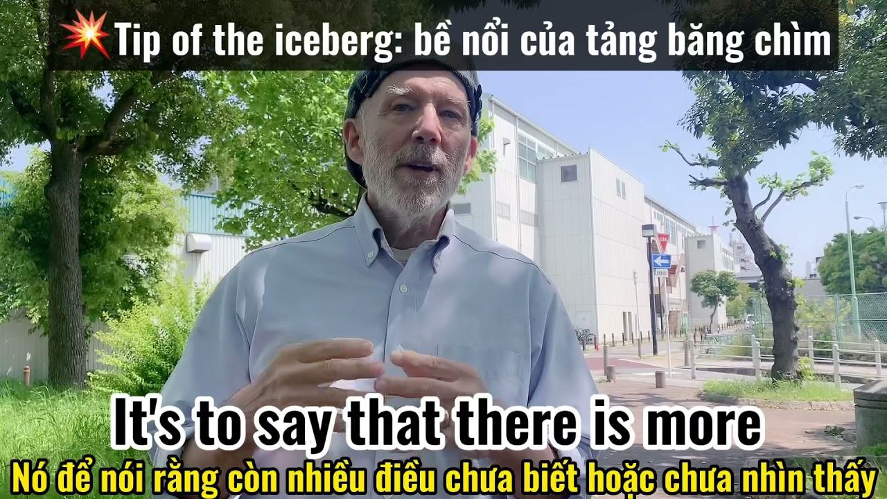 [Tina_Vlog] Học tiếng anh_ Thành ngữ tiếng anh - Tip of the iceberg (Bề nổi của tảng băng chìm)
