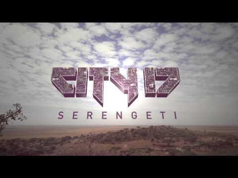 City 17 - Serengeti (Original Mix)