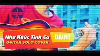 Như khúc tình ca - Guitar solo - Daint