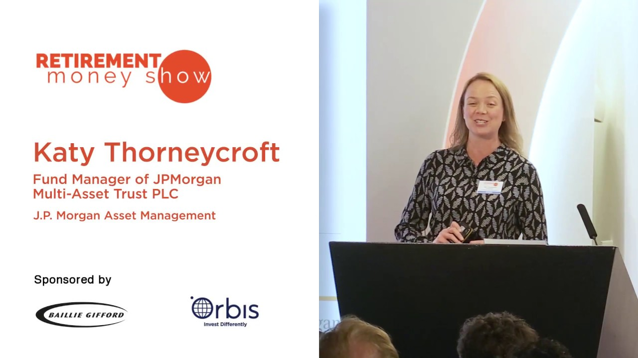 Video: Katy Thorneycroft, Fund Manager of J P Morgan Multi
