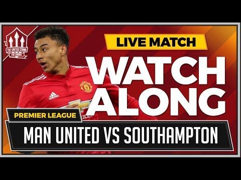 Manchester United vs Southampton LIVE Stream Watchalong
