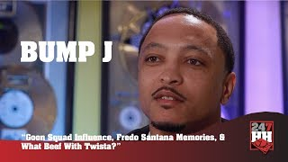 Bump J - Goon Squad Influence, Fredo Santana Memories, & What Beef With Twista? (247HH Exclusive)