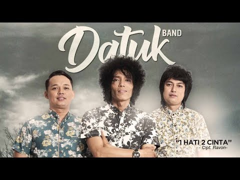 Datuk Band - 1 Hati 2 Cinta (Official Radio Release)