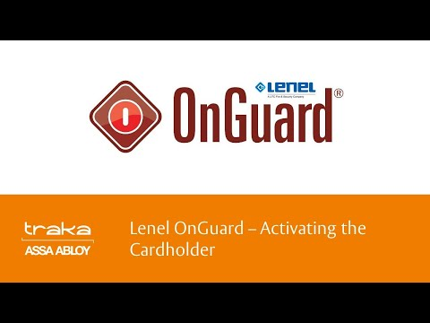 Lenel OnGuard Activating The Cardholder