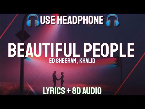 Ed Sheeran - Beautiful People feat. Khalid (Lyrics / 8D AUDIO /Letra / Spanish) | Lyrics + 8D AUDIO