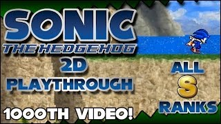 Sonic The Hedgehog 2006 2D (Fangame) - All S-Ranks | Full Playthrough - 1000th Video Special