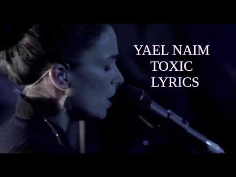 yael naim toxic lyrics
