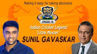 No greater incentive than playing for India - Sunil Gavaskar | DRS with Ash | R Ashwin | E18