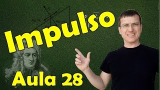 IMPULSO E TEOREMA DO IMPULSO - DINÂMICA AULA 28 - Prof. Marcelo Boaro