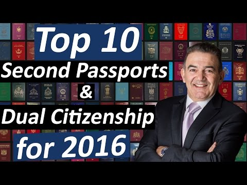10 Best Second Passports & Dual Citizenship for 2016