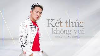 Kết Thúc Không Vui - Châu Khải Phong (Video Lyrics)