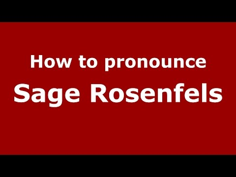 How to pronounce Sage Rosenfels (American English/US)  - PronounceNames.com