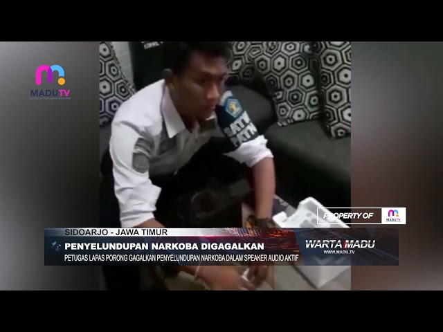 Sidoarjo - Petugas Lapas Porong Gagalkan Penyelundupan Narkoba Dalam Speaker Audio Aktif