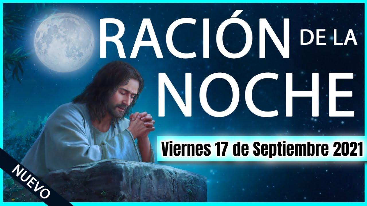 Download ORACION de la NOCHE de HOY 🌕 Viernes 17 de Septiembre 2021 💤 ORACIONES A DIOS 🙏
