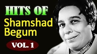vuclip Shamshad Begum Hit Songs Jukebox - Old Hindi Songs - Vol 1