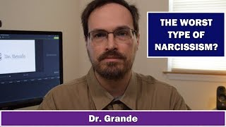 Malignant Narcissism | Is it Narcissism and Psychopathy together?